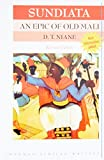 Sundiata an Epic of Old Mali 2nd Edition