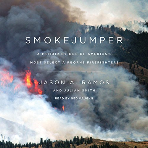 Smokejumper: A Memoir by One of America's Most Select Airborne Firefighters Audiobook [Free Download by Trial] thumbnail