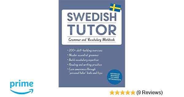 Amazon swedish tutor grammar and vocabulary workbook learn amazon swedish tutor grammar and vocabulary workbook learn swedish with teach yourself advanced beginner to upper intermediate course fandeluxe Choice Image