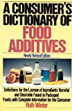 A Consumers's Dictionary of Food Additives, Ruth Winter, 0517552876