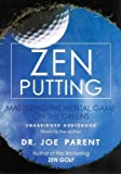 Zen Putting Audio CD 5 PK: MASTERING THE MENTAL GAME ON THE GREENS