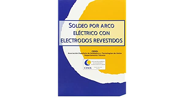 Soldeo por arco eléctrico con electrodo revestido: Sin_dato: 9788493431686: Amazon.com: Books