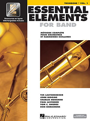 Essential Elements For Band Avec EEi: Vol. 1 - Trombone (Bass Clef)