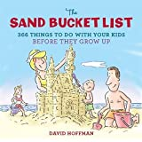 The Sand Bucket List: 366 Things to Do With Your Kids Before They Grow Up