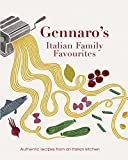 Gennaro's Italian Family Favourites: Authentic Recipes from an Italian Kitchen