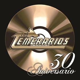 Amazon.com: 30 Aniversario: Los Temerarios: MP3 Downloads