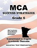 MCA Success Strategies Grade 6 Study Guide, MCA Exam Secrets Test Prep Team, 1630940380
