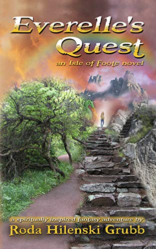 Everelle's Quest: an Isle of Foote novel by [Grubb, Roda HIlenski]