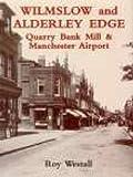 Wilmslow and Alderley Edge, Roy Westall, 0850338670