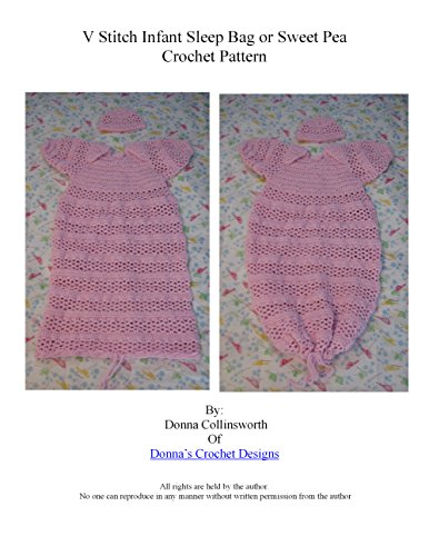 (V-Stitch and Stripes Infant Sweet Pea or Sleep Bag Crochet Pattern)