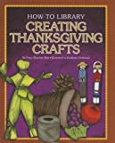 Creating Thanksgiving Crafts (How-to Library)