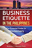 Business Etiquette in the Philippines: The Essential Guide for Westerners