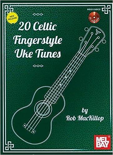 20 Celtic Fingerstyle Uke Tunes Amazon Rob Mackillop Books