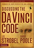 Discussing the Da Vinci Code, Garry Poole and Lee Strobel, 0310272653