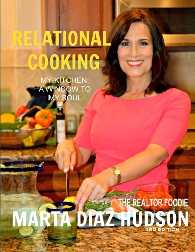 Read Online Relational Cooking: My Kitchen: A Window To My Soul PDF