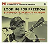Looking for Freedom: A Celebration of the Music of Jon Fromer (PM Audio)