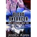 Blood Enforcer (Wolf Enforcers Book 2)
