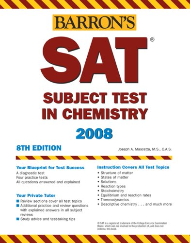 SAT Subject Test in Chemistry (Barron's How to Prepare for the SAT)