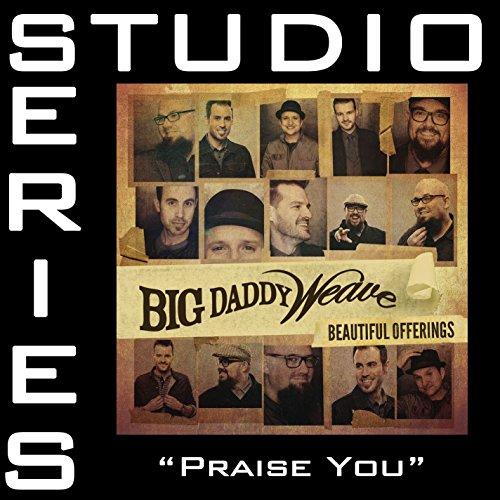 Praise You (Studio Series Perf...