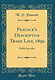 Amazon / Forgotten Books: Peacock s Descriptive Trade List, 1899 Dahlia Specialist Classic Reprint (W P Peacock)