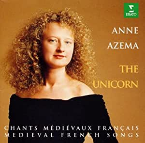 The Unicorn: Medieval French Songs