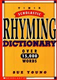 Scholastic Rhyming Dictionary, Sue Young, 0590963937