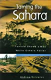 Taming the Sahara, Andrew Borowiec, 0275976475