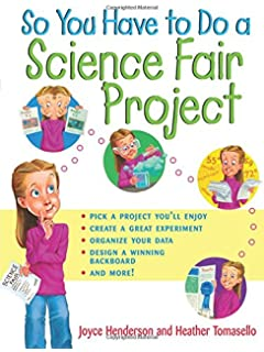 Amazon the complete handbook of science fair projects so you have to do a science fair project stopboris Image collections