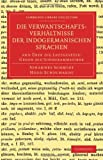 Verwantschaftsverhältnisse der Indogermanischen Sprachen : And Über Die Lautgesetze - Gegen Die Junggrammatiker, Schmidt, Johannes and Schuchardt, Hugo, 1108062946