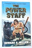 The Power Staff, Edward D. Miller, 1569013357