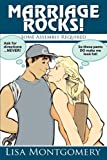 Marriage Rocks!, Lisa Marie Montgomery, 0981839606