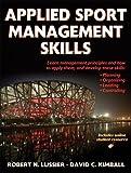 Applied Sport Management Skills 1st Edition