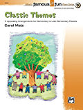 Famous & Fun Classics, Book 3: For Elementary to Late Elementary Piano