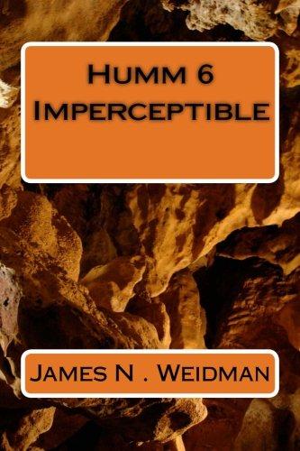Humm 6 Imperceptible (Humm Series) (Volume 6) PDF