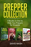 Prepper Collection: 4 Books in One to Help You Prepare for Disaster