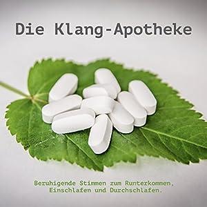 Die Klang-Apotheke Hörbuch