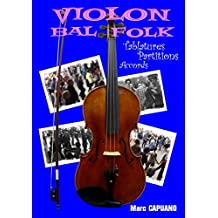 Violon Bal Folk: Tablatures partitions accords (French Edition)
