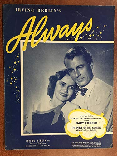 (ALWAYS (Irving Berlin SHEET MUSIC 1925) pristine from the film PRIDE OF THE YANKEES with Gary Cooper (pictured) )