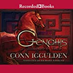 Genghis Lords of The Bow  | Conn Iggulden