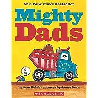 Mighty Dads: A Board Book: A Board Book
