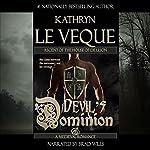Devil's Dominion   Kathryn Le Veque