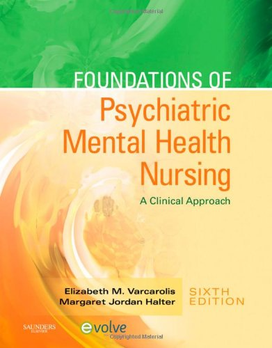 Foundations of Psychiatric Mental Health Nursing: A Clinical (Southwest Halter)