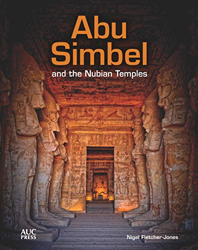 - Abu Simbel and the Nubian Temples