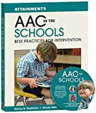 AAC in the Schools: Best Practices for Intervention offers a comprehensive guide for systematically overcoming barriers in the school for students who use AAC. The tools and strategies enable the SLP to help students master the skills needed ...