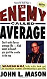 An Enemy Called Average, John L. Mason, 089274765X