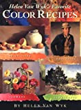 Helen Van Wyk's Favorite Color Recipes, Helen Van Wyk, 0929552172