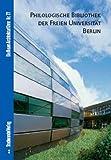 Philologische Bibliothek der Freien Universitat Berlin, Hettlage, Bernd and Bolk, Florian, 3937123598