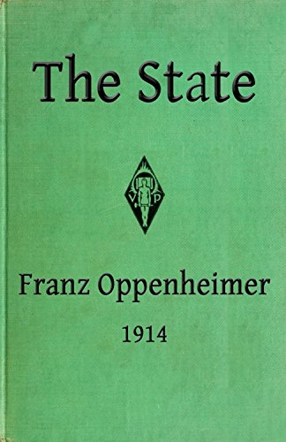 The State: Its History and Development Viewed Sociologically (English Edition)