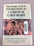 Twentieth Century Interpretations of A Streetcar Named Desire: A Collection of Critical Essays