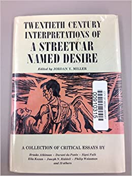twentieth century interpretations of a streetcar d desire a  twentieth century interpretations of a streetcar d desire a collection of critical essays yale miller 9780138514938 com books